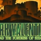 Dirk Valentine and the Fortress of Steam